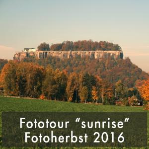 Fotofestival Sandstein Fotoherbst Sandstein 2016 Fototour Sonnenaufgang Festung Königstein
